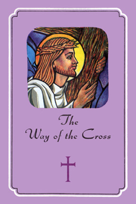 The Way of the Cross & Reflections on the Passion & Death of Jesus Christ | Paperback | Bulk Discounts