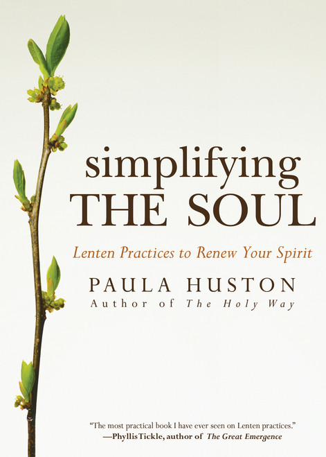 Simplifying the Soul: Lenten Practices to Renew Your Spirit | Paperback