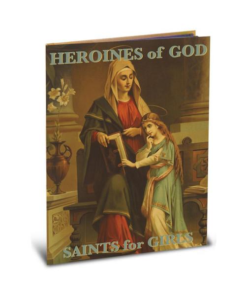 Heroines of God: Saints for Girls Book | Hardcover