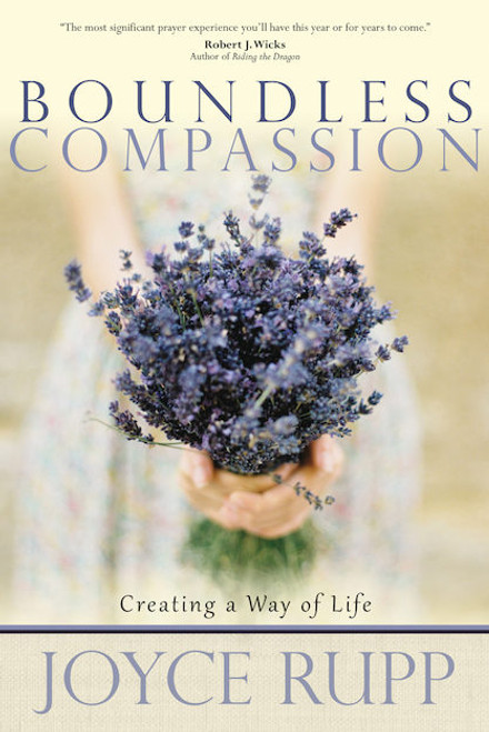Boundless Compassion: Creating a Way of Life | Paperback
