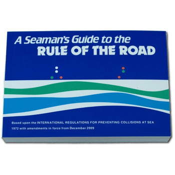 A Seaman's Guide To The Rules Of The Road
