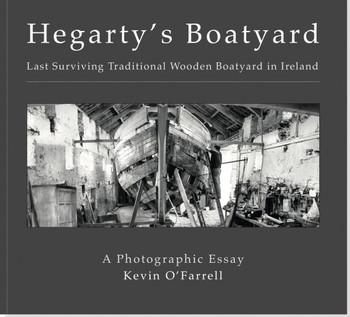 Hegarty's Boatyard: Last Surviving Traditional Wooden Boatyard in Ireland