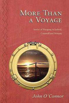 More Than A Voyage - John O Connor