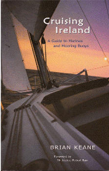 Cruising Ireland - A Guide to Marinas and Mooring Buoys