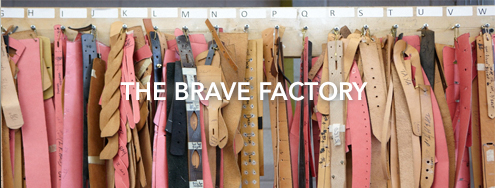 The BRAVE Leather Factory