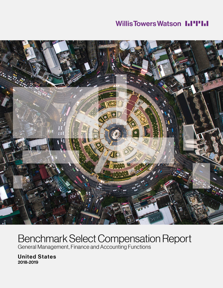 2018-2019 Benchmark Select Compensation Report General Management, Finance and Accounting Functions - United States