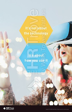Technology ― It's About How You Use It (Virtual Reality design watermarked)