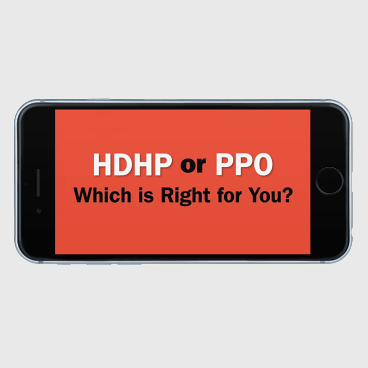 Primary thumbnail image for video Which Is Right for You - HDHP or PPO?https://videos.sproutvideo.com/embed/d49adeb11b19e5c75c/6bca00a57778b68a