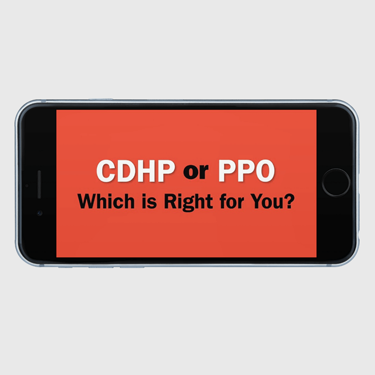 Primary thumbnail image for video CDHP or PPO-Which is right for you?forhttps://videos.sproutvideo.com/embed/4c9adeb11b19e5c1c4/f58299ab51403a82