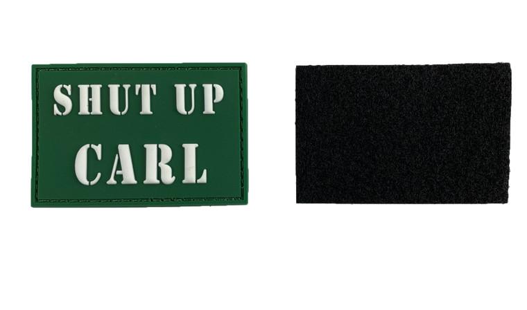 "Patch -3x2"" Shut Up Carl PVC Patch - Glow in the Dark"