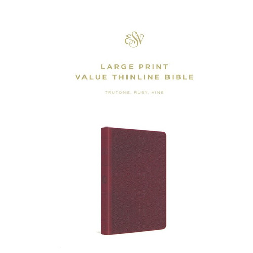 [] Kinh Thánh Tiếng Anh - Bản English Standard Version ESV Large Print Value Thinline - Bìa Đỏ Ruby - KTTA-1054