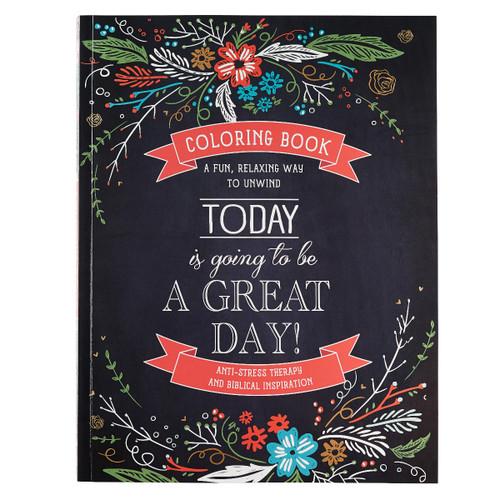 Sách Tô Màu - Hôm Nay Là Một Ngày Tuyệt Vời  - Today is Going to be a Great Day - CLR001