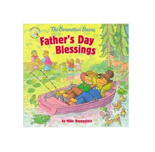 Sách Những Chú Gấu Berenstain Và Lời Chúc Trong Ngày Của Cha - The Berenstain Bears Father's Day Blessings - SA - 1585