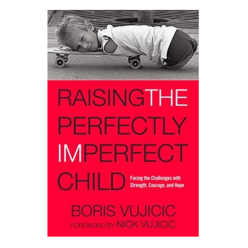 Sách Raising The Perfectly Imperfect Child  - Tiếng Anh - SA-1669