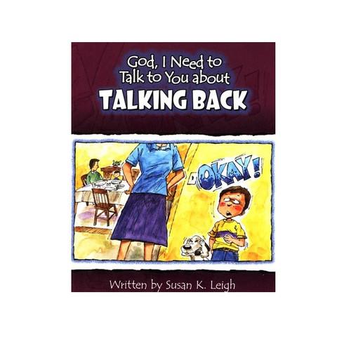 Sách Chúa Ôi, Con Cần Nói Chuyện Với Ngài Về Sự Cãi Lại - God, I Need To Talk To You About Talking Back - Tiếng Anh - SA-562496