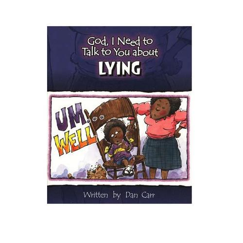 Sách Chúa Ôi, Con Cần Nói Chuyện Với Ngài Về Việc Nói Dối - God, I Need To Talk To You About Lying - Tiếng Anh - SA-562249