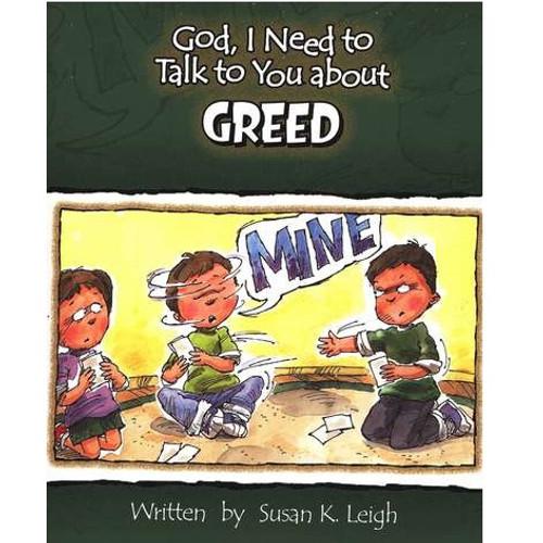 Sách Chúa Ôi, Con Cần Nói Chuyện Với Ngài Về Sự Tham Lam - God, I Need To Talk To You About Greed - Tiếng Anh - SA-562331