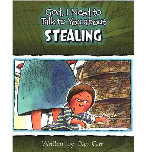 Sách Chúa Ôi, Con Cần Nói Chuyện Với Ngài Về Sự Trộm Cắp - God, I Need To Talk To You About Stealing - Tiếng Anh - SA-562246