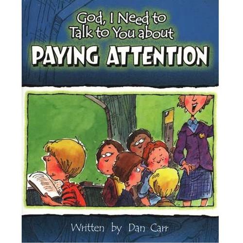 Sách Chúa Ôi, Con Cần Nói Chuyện Với Ngài Về Sự Chú Ý - God, I Need To Talk To You About Paying Attention - Tiếng Anh - SA-562253