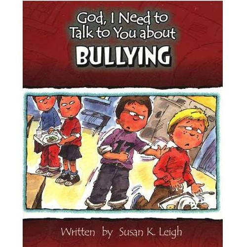 Sách Chúa Ôi, Con Cần Nói Chuyện Với Ngài Về Sự Bắt Nạt - God, I Need To Talk To You About Bullying - Tiếng Anh - SA-562332