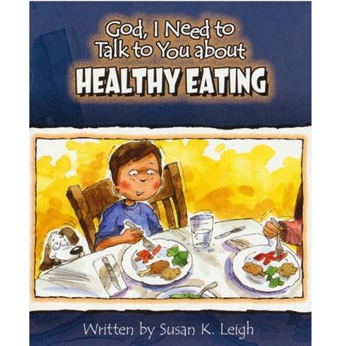 Sách Chúa Ôi, Con Cần Nói Chuyện Với Ngài Về Việc Ăn Uống Lành Mạnh - God, I Need To Talk To You About Healthy Eating - Tiếng Anh - SA-562488