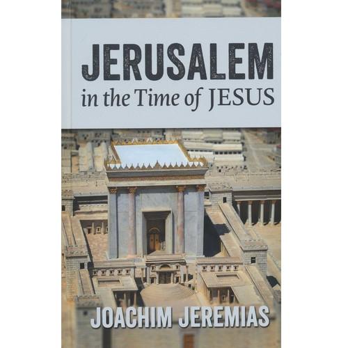 [] Sách Jerusalem In The Time Of Jesus - Jerusalem Trong Thời Đại Của Chúa Jesus - Tiếng Anh - SA-1973