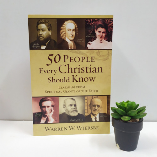 [] Sách 50 People Every Christian Should Know: Learning from Spiritual Giants of the Faith - Tiếng Anh - SA-1840
