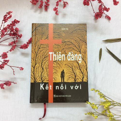 Sách Kết Nối Với Thiên Đàng - Tập 2 - KG-XT-03