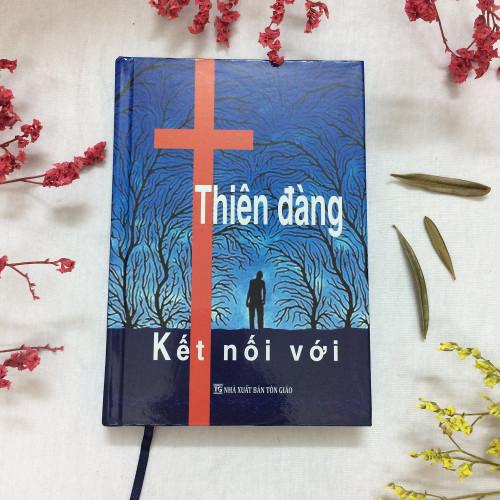 Sách Kết Nối Với Thiên Đàng - Tập 1- KG-XT-02