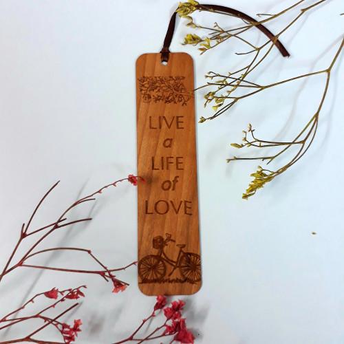 Bookmark Gỗ lớn - Live a life of love - BM-0338