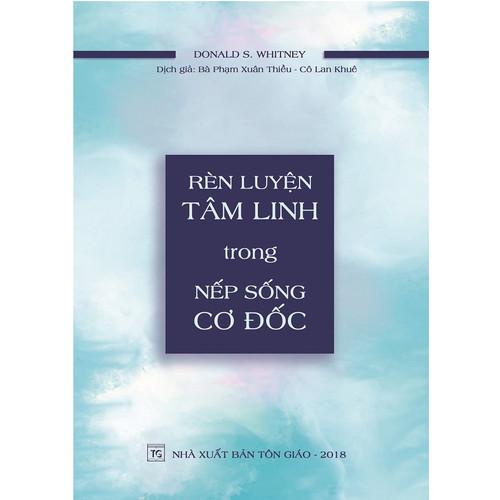 -Sách Rèn Luyện Tâm Linh Trong Nếp Sống Cơ Đốc