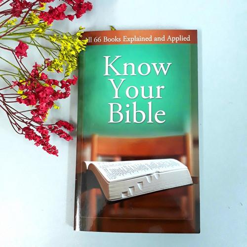 Sách Tóm Lược 66 Sách Trong Kinh Thánh - Know Your Bible: All 66 Books Explained and Applied (Tiếng Anh) - SCDK-000490