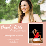 Beauty Aside Podcast with Special Guest, Carly Bell
