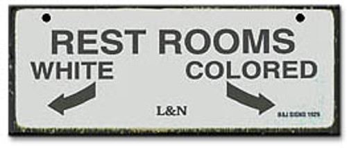 Rest Rooms-Segregation Civil Rights Sign