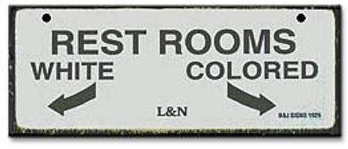 Rest Rooms-Segregation Civil Rights Sign