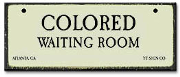 Colored Waiting Room-Segregation Civil Rights Sign