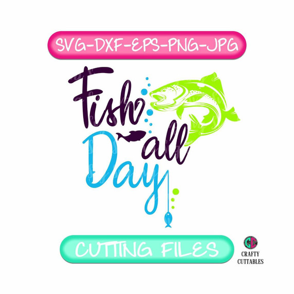 Download Fish All Day Svg Real Dad Svg Fathers Day Svg Fathers Day Fathers Day Gift Fathers
