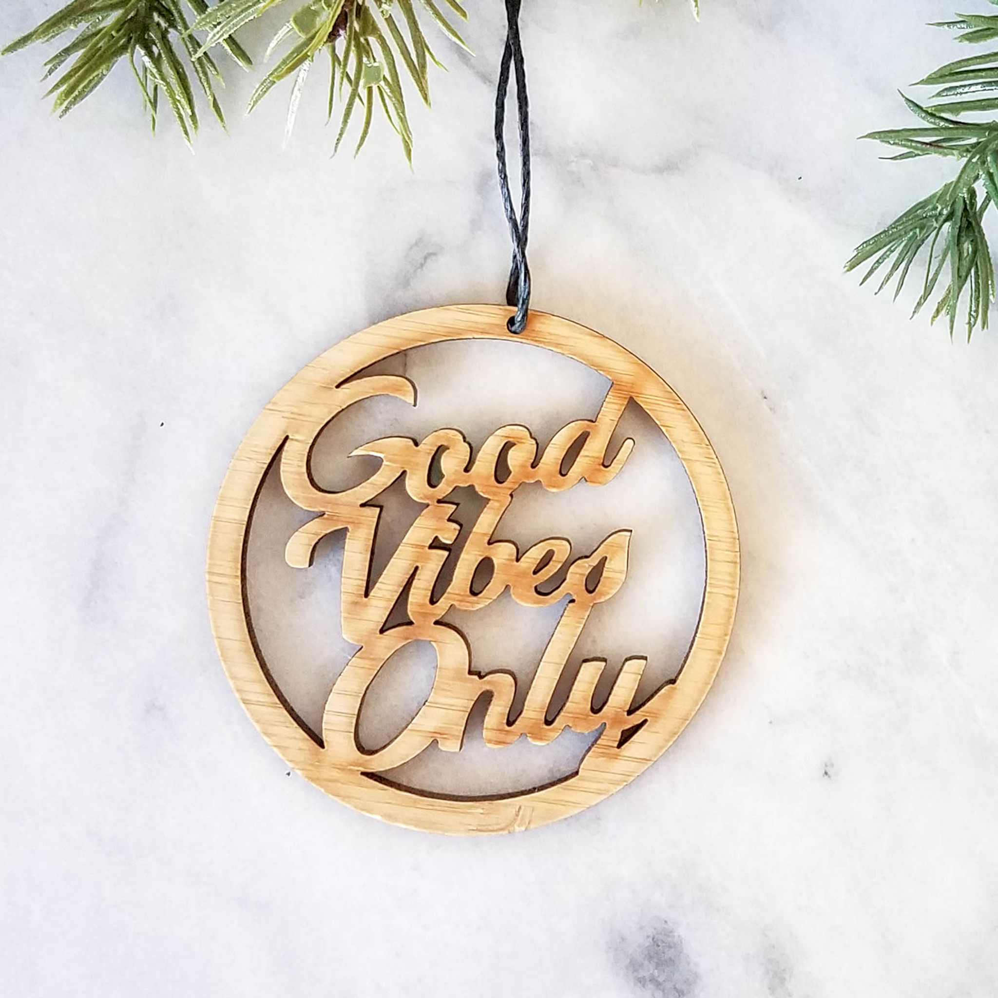 Good vibes only handmade ornament