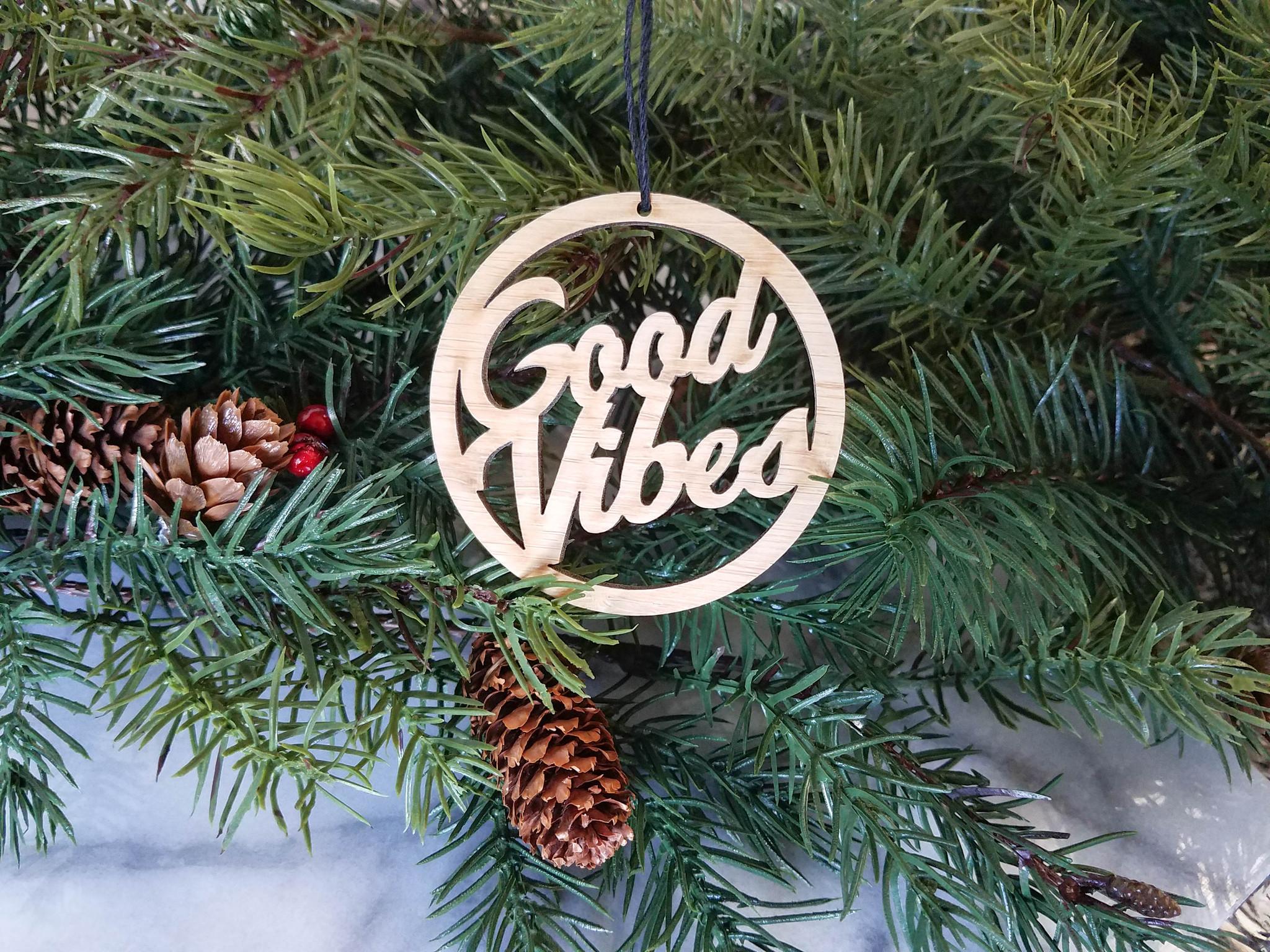 Good vibes christmas ornament