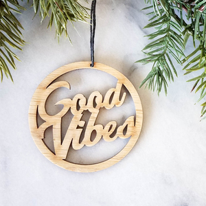 Good vibes handmade Bamboo ornament