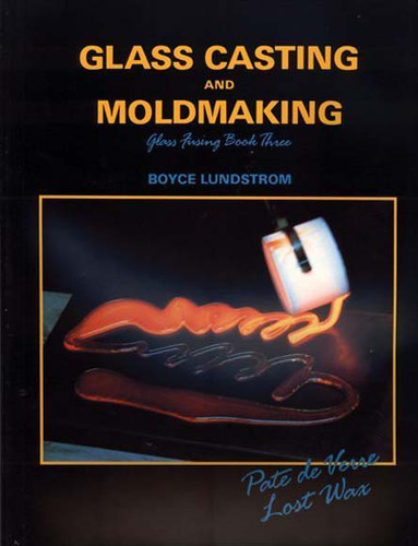 GLASS CASTING & MOLD MAKING
