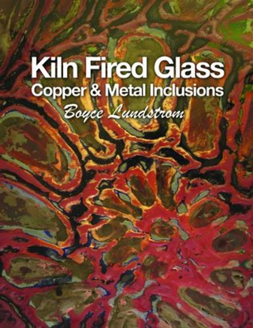 KILN FIRED GLASS - Copper & Metal Inclusions