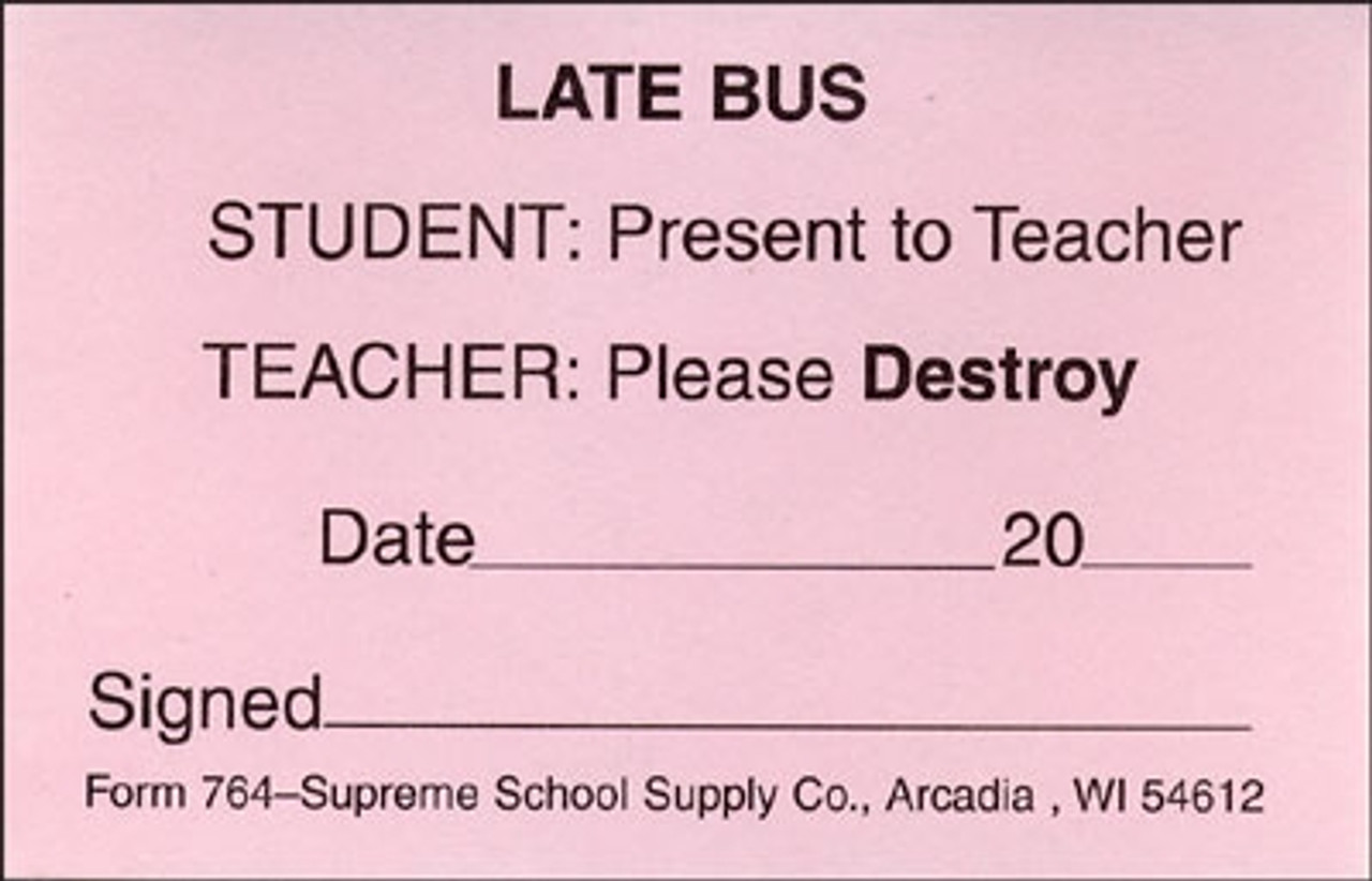 Late Bus Pass (764)