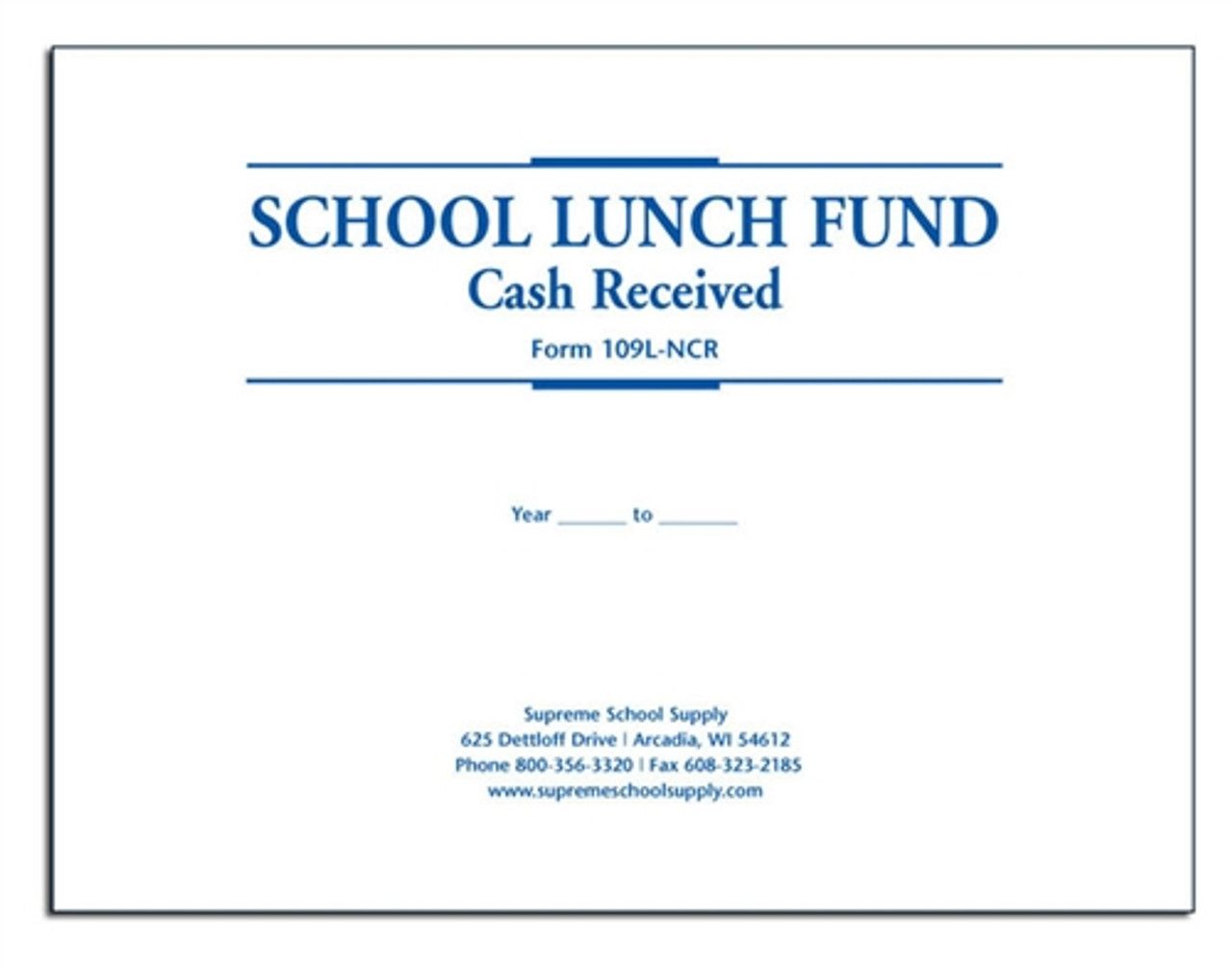 School Lunch Fund Receipts Cash Received (109L-NCR)