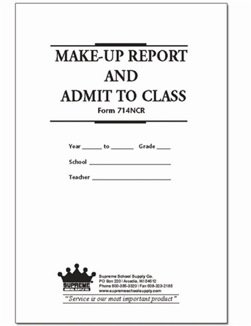 Make Up Report & Admit To Class NCR (714-NCR)