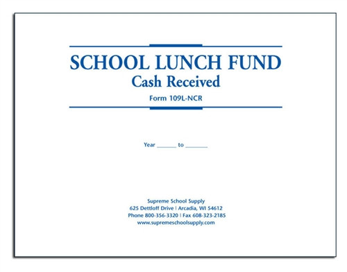 School Lunch Fund Receipts Cash Received (109L-NCR)