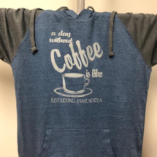 Day w/o Coffee Raglan Hoodie