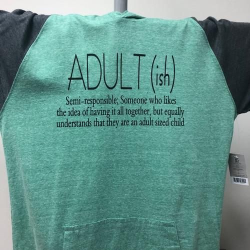 Adult (ish) Raglan Hoodie