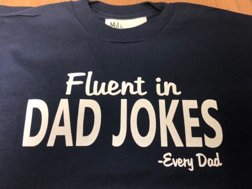 Fluent Dad T-Shirt