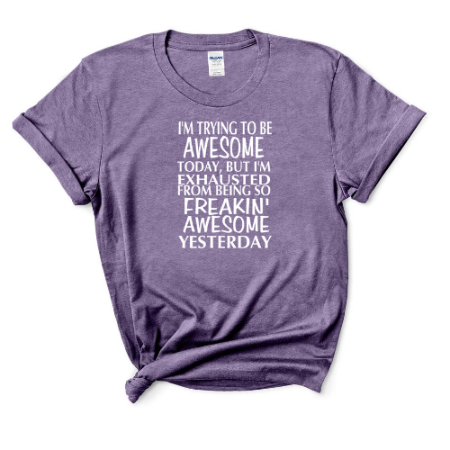 Freaking Awesome T-Shirt